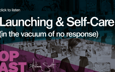 BOP 011: Launching and Self-Care (in the vacuum of no response)