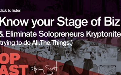 BOP 012: Know your Stage of Business & Eliminate Solopreneurs Kryptonite (trying to do All.The.Things)
