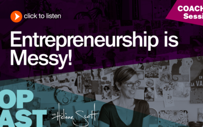 "BOP 013: ""Entrepreneurship is Messy"" (coaching session)"