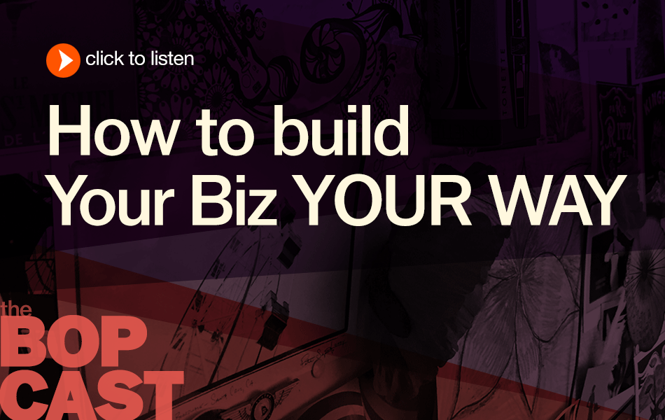BOP 016: TEST & PIVOT (what it is & why it's invaluable)